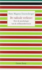De radicale verliezer : over de psychologie van de zelfmoordterrorist