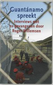 Guantánamo spreekt : interviews met ex-gevangenen