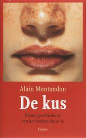 De kus : kleine geschiedenis van het leukste dat er is