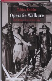 Operatie Walküre : het drama van 20 juli 1944