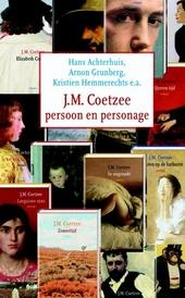 J.M. Coetzee : persoon en personage