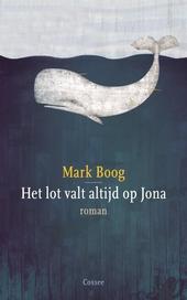 Het lot valt altijd op Jona : roman