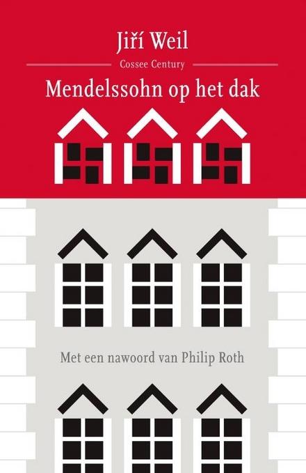 Mendelssohn op het dak : roman