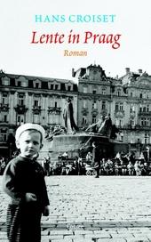 Lente in Praag : roman
