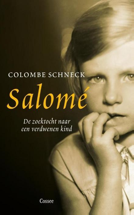 Salomé : de zoektocht naar een verdwenen kind