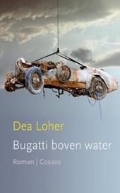 Bugatti boven water : roman
