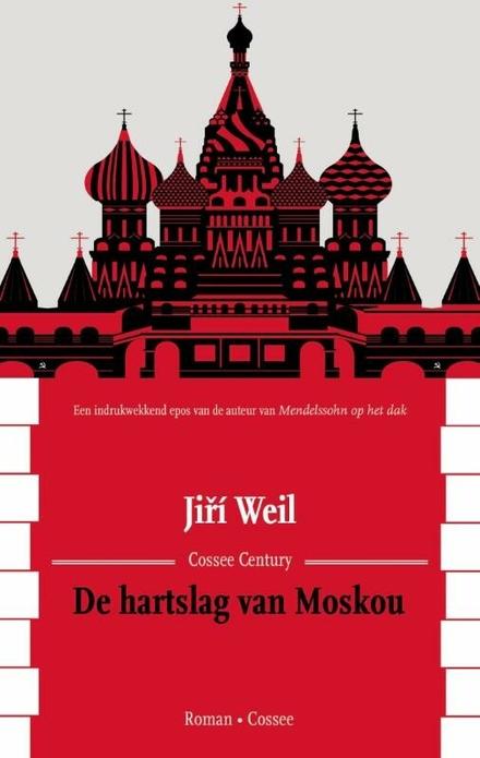 De hartslag van Moskou : roman