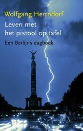 Leven met het pistool op tafel : een Berlijns dagboek