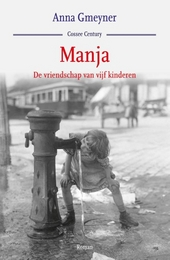 Manja : de vriendschap van vijf kinderen : roman