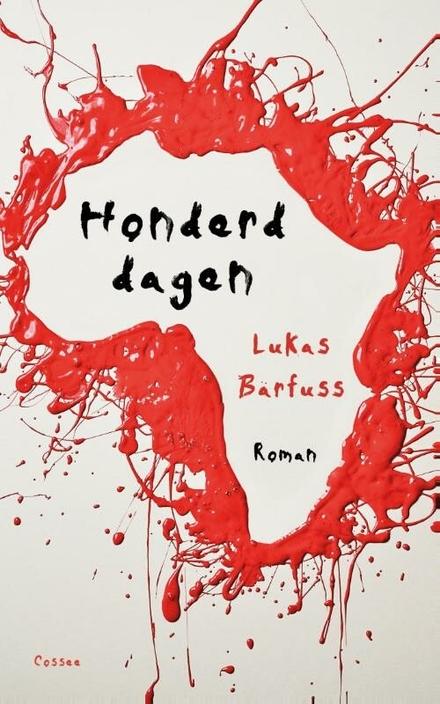 Honderd dagen : roman
