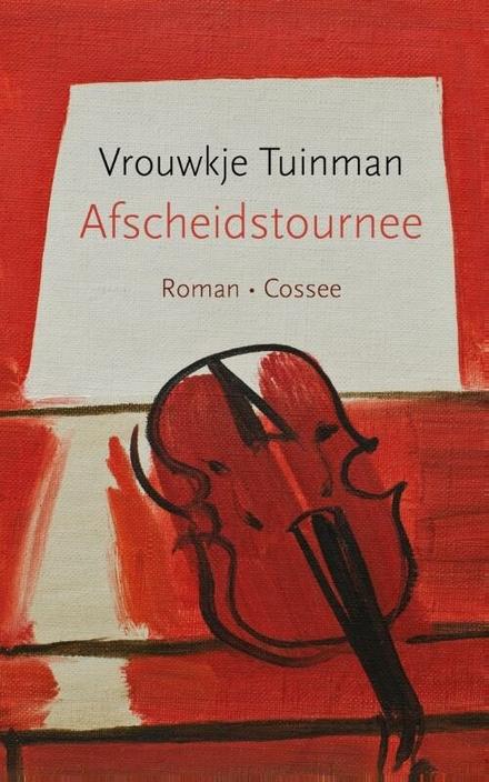 Afscheidstournee : roman