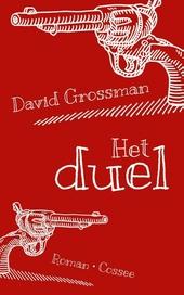 Het duel : roman