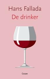 De drinker : roman