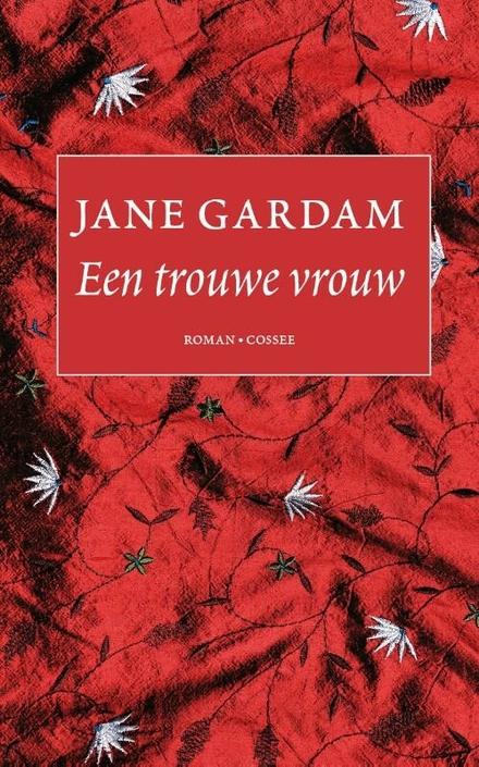 Een trouwe vrouw : roman