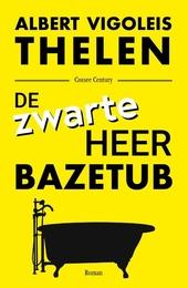 De zwarte heer Bazetub : roman