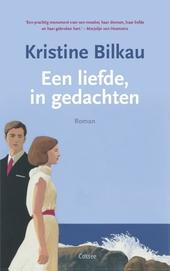 Een liefde, in gedachten : roman