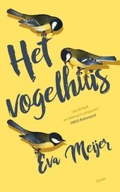 Het vogelhuis : roman