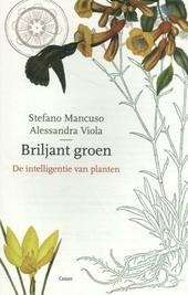 Briljant groen : de intelligentie van planten
