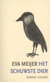 Het schuwste dier : roman