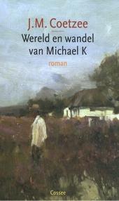 Wereld en wandel van Michael K