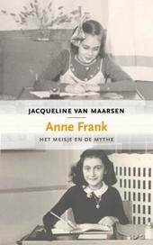 Anne Frank : het meisje en de mythe