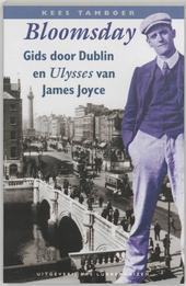 Bloomsday : gids door Dublin en Ulysses van James Joyce