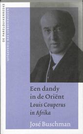 Een dandy in de Oriënt : Louis Couperus in Afrika