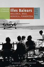 Illes Balears : Mallorca, Ibiza, Menorca, Formentera