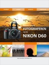 Bewuster en beter fotograferen met de Nikon D60