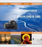 Bewuster en beter fotograferen met de Nikon D90 & D80
