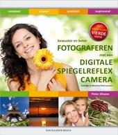 Bewuster en beter fotograferen met een digitale spiegelreflexcamera