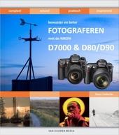 Bewuster en beter fotograferen met de Nikon D7000 en D80/D90