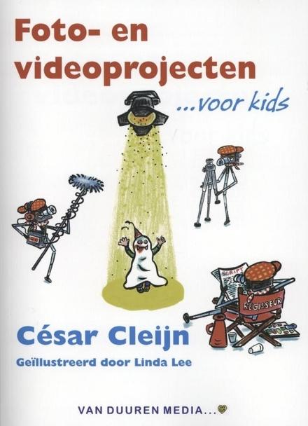 Foto- en videoprojecten... voor kids