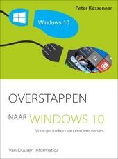Overstappen naar Windows 10 : voor gebruikers van eerdere versies