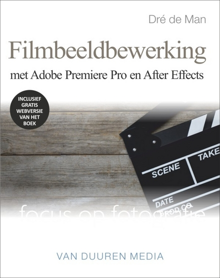 Filmbeeldbewerking met Adobe Premiere Pro en After Effects