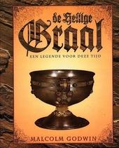 De heilige Graal : een legende voor deze tijd