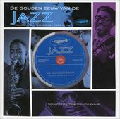 De gouden eeuw van de jazz