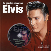 De gouden eeuw van Elvis
