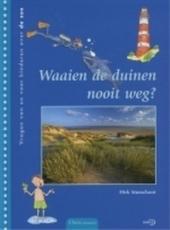 Waaien de duinen nooit weg ? : vragen van kinderen over de zee