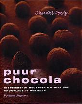 Puur chocola : inspirerende recepten om echt van chocolade te genieten