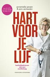 Hart voor je lijf : leefstijladviezen van een cardioloog