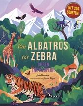 Van albatros tot zebra : dierenencyclopedie