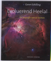 Evoluerend heelal : de biografie van de kosmos