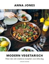 Modern vegetarisch : meer dan 200 creatieve recepten voor elke dag