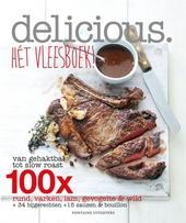 Hét vleesboek! : van gehaktbal tot slow roast : 100x rund, varken, lam, gevogelte & wild + 34 bijgerechten + 15 sau...