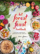 Het forest feast kookboek : eenvoudige vegetarische gerechten uit mijn zomerhuis