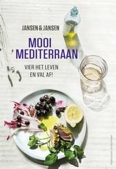 Mooi mediterraan : vier het leven en val af!