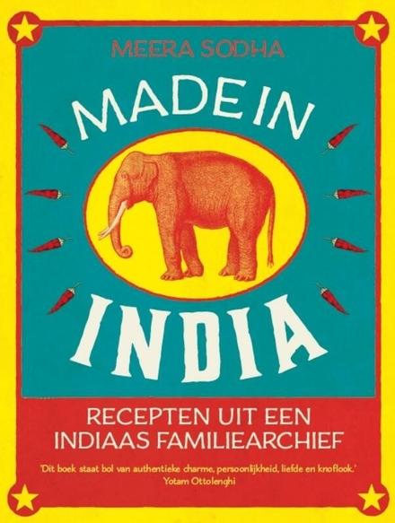 Made in India : recepten uit een Indiaas familiearchief