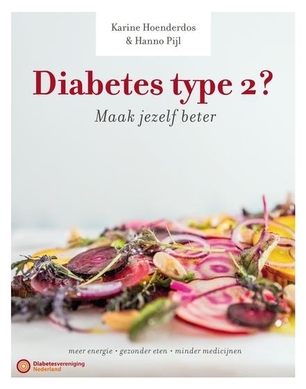 Diabetes type 2? : maak jezelf beter