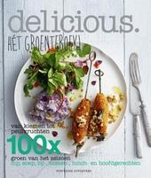 Hét groenteboek! : van kiemen tot peulvruchten : 100 x groen van het seizoen : dip, soep, bij-, tussen-, lunch- en...